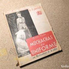 Libros antiguos: MUCHACHAS DE UNIFORME - CHRISTA WISLOE. Lote 224678751