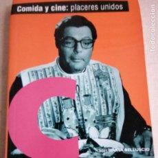Libros antiguos: COMEDIA Y CINE. PLACERES UNIDOS. MARTA BELLUSCIO. DECINE 1997 224PP. Lote 225233605