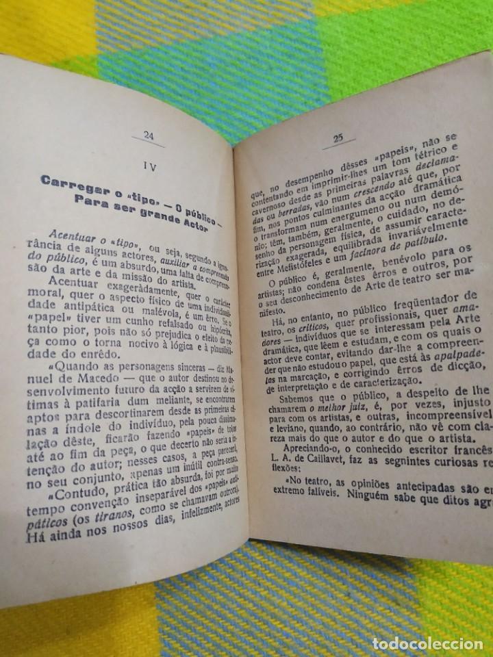 Libros antiguos: 1922. Guia pratico do actor. A. Victor Machado. - Foto 7 - 231565005