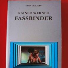 Livros antigos: RAINER WERNER FASSBINDER / YAN LANDEAURT / EDI. CÁTEDRA / EDICIÓN 2002. Lote 250120815