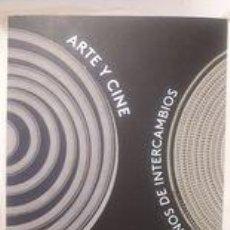 Libros antiguos: ARTE Y CINE 120 AÑOS DE INTERCAMBIOS / COMISSÀRIA DOMINIQUE PAÏNI / EDI. OBRA SOCIAL LA CAIXA / EDIC. Lote 251300230