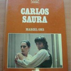Libros antiguos: LIBRO CARLOS SAURA DE MARCEL OMS 1981 EN FRANCÉS 128 PG CRISTINA HOYOS GADES. Lote 257385675