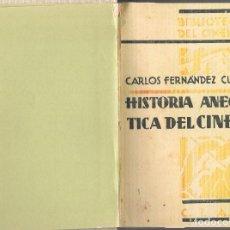 Libros antiguos: FERNÁNDEZ CUENCA, HISTORIA ANECDÓTICA DEL CINEMA. Lote 269175558