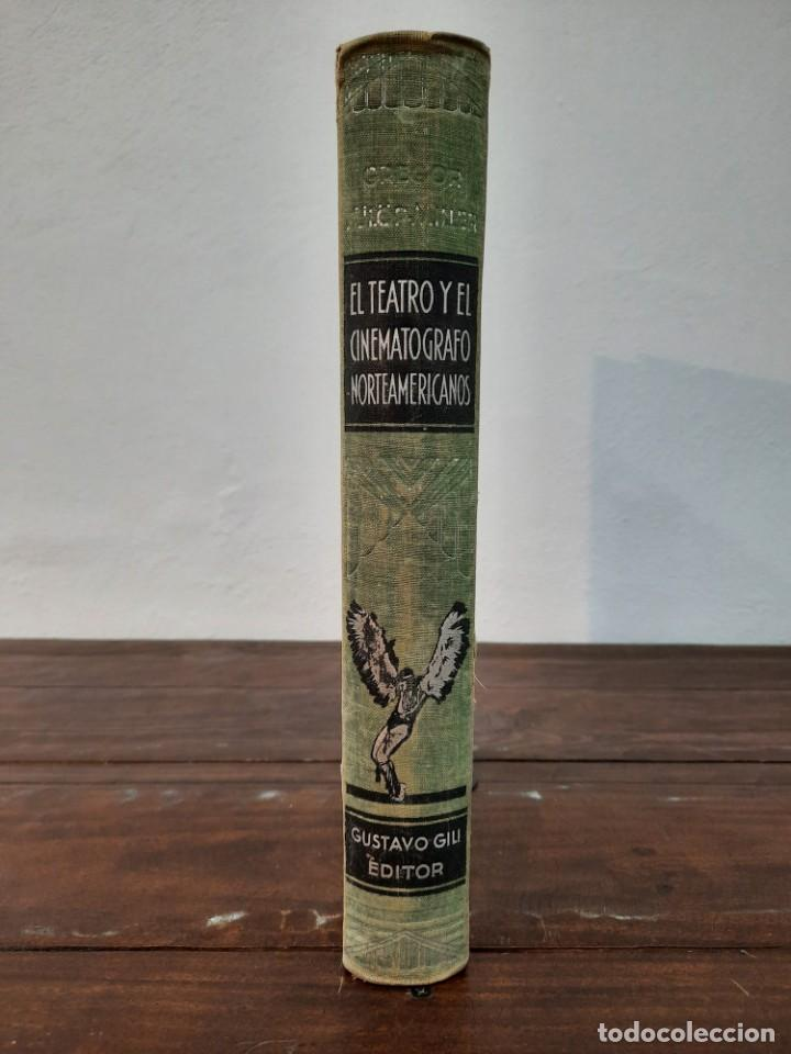 Libros antiguos: EL TEATRO Y EL CINEMATOGRAFO NORTEAMERICANOS - J. GREGOR y R. FULOP-MILLER - GUSTAVO GILI, 1932, BCN - Foto 13 - 271154048