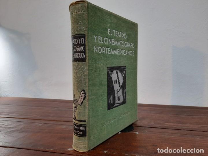 Libros antiguos: EL TEATRO Y EL CINEMATOGRAFO NORTEAMERICANOS - J. GREGOR y R. FULOP-MILLER - GUSTAVO GILI, 1932, BCN - Foto 14 - 271154048