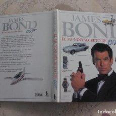 Libros antiguos: LIBRO DE JAMES BOND ,EL MUNDO SECRETO DE 007, EDICIONES B, GRANDES Y TODO FOTOS. Lote 275227278