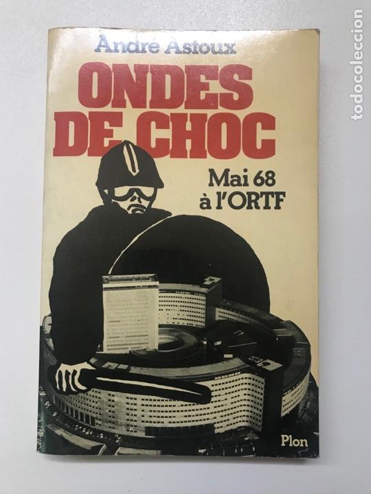 ONDES DE CHOC ANDRÉ ASTOUX REF H (Libros Antiguos, Raros y Curiosos - Bellas artes, ocio y coleccion - Cine)