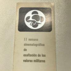 Libros antiguos: II SEMANA CINEMATOGRÁFICA DE EXALTACIÓN DE LOS VALORES MILITARES 1975. 23X41CM REF J. Lote 278812913