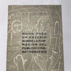 Libros antiguos: GUION PARA UN ESTUDIO SOBRE FORMACIÓN DEL PÚBLICO CINEMATOGRÁFICO JUAN RIPOLL REF J. Lote 278813263