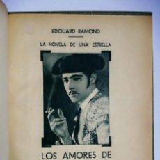Libros antiguos: LOS AMORES DE RODOLFO VALENTINO - EDOUARD ROMOND - FILMS SELECTOS. Lote 280850118