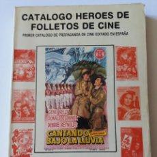 Libros antiguos: LIBRO, CATÁLOGO DE PROGRAMAS DE CINE. HÉROES DE FOLLETOS DE CINE. PRIMER CATÁLOGO EDITADO.. Lote 286716788