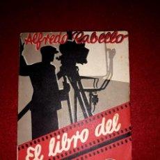 Libros antiguos: EL LIBRO DEL CINE ALFREDO CABELLO BIBLIOTECA PRISMA 1933. Lote 288379503