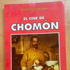 Libros antiguos: EL CINE DE CHOMON, AGUSTIN SANCHEZ VIDAL LEER. Lote 295423848
