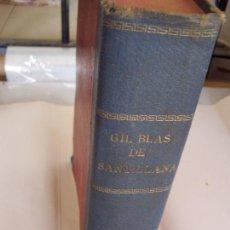 Libros antiguos: AVENTURAS DE GIL BLAS DE SANTILLANA- ALAIN-RENÉ LESAGE-1934-EDC: HYMSA- BAR.. Lote 23807955