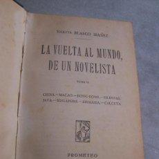 Libros antiguos: LA VUELTA AL MUNDO DE UN NOVELISTA TOMO II -VICENTE BLASCO IBAÑEZ-PROMETEO.- 1924. Lote 21200384
