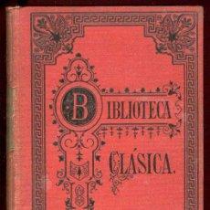 Libros antiguos: 1911. OBRAS EN PROSA DE DIEGO HURTADO DE MENDOZA. BLIBLIOTECA CLASICA.. Lote 26452180