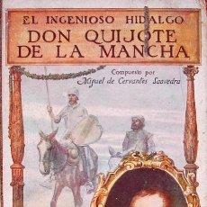 Libros antiguos: CERVANTES SAAVEDRA, MIGUEL; EL HIDALGO DON QUIJOTE DE LA MANCHA, 1916. Lote 26224370