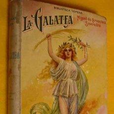 Libros antiguos: LA GALATEA. MIGUEL DE CERVANTES SAAVEDRA. BIBLIOTECA SOPENA Nº 8. . Lote 16297020