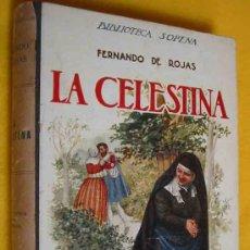 Libros antiguos: LA CELESTINA. ROJAS FERNANDO DE. BIBLIOTECA SOPENA Nº 63. . Lote 16297241