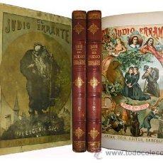 Alte Bücher - 1880 EL JUDIO ERRANTE EUGENIO SUE 2 Tomos CROMOS IMPACTANTE A COLOR GRAN TAMAÑO - 17386485