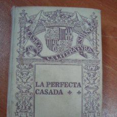 La perfecta casada fray luis de le n ru z her comprar libros antiguos cl sicos en - La perfecta casada ...