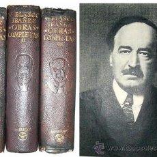 Libros antiguos: 1958 - OBRAS COMPLETAS DE VICENTE BLASCO IBAÑEZ - 3 TOMOS . Lote 17442996