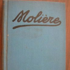 Libros antiguos: MOLIÈRE. ESCOFET, JOSÉ. 1928. SOCIEDAD GENERAL DE PUBLICACIONES. Lote 19572599