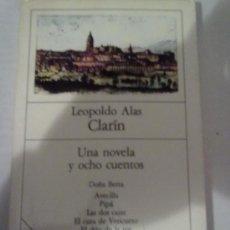 Libros antiguos: UNA NOVELA Y OCHO CUENTOS -LEOPOLDO ALAS CLARÍN-. Lote 27439490