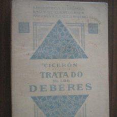 Libros antiguos: TRATADO DE LOS DEBERES. CICERÓN. 1912. SOCIEDAD DE EDICIONES LOUIS-MICHAUD. Lote 19938898