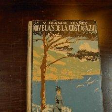 Libros antiguos: NOVELAS DE LA COSTA AZUL, VICENTE BLASCO IBAÑEZ, PROMETEO, 1924. Lote 20230900