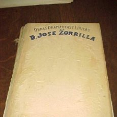 Libros antiguos: OBRAS DRAMATICAS Y LIRICAS DE JOSE ZORRILLA. TOMO TERCERO. MANUEL P. DELGADO, EDITOR. 1895 *. Lote 20288748