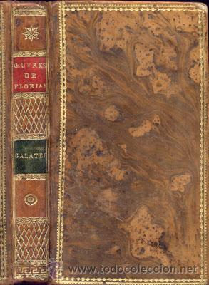 CERVANTES – GALATEA – AÑO 1799 (Libros antiguos (hasta 1936), raros y curiosos - Literatura - Narrativa - Clásicos)
