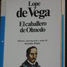 Libros antiguos: EL CABALLERO DE OLMEDO, LOPE DE VEGA. Lote 26787681