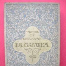 Libros antiguos: MIGUEL DE CERVANTES - LA GALATEA - AÑO 1916. Lote 56798617