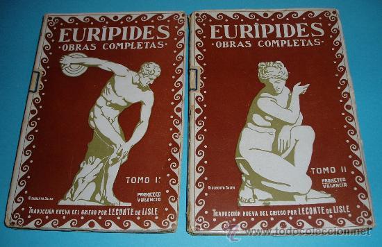 TOMOS 1º Y 2º OBRAS COMPLETAS DE EURÍPIDES. TRADUCCIÓN DEL GRIEGO POR LECONTE DE LISLE (Libros antiguos (hasta 1936), raros y curiosos - Literatura - Narrativa - Clásicos)