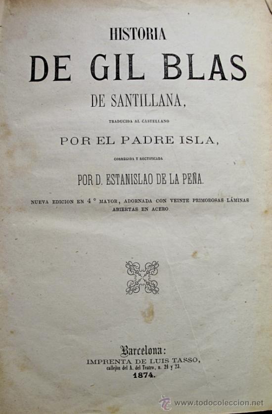 Libros antiguos: GIL BLAS DE SANTILLANA. TRAD. PADRE ISLA. BARCELONA, LUIS TASSO, 1874 - Foto 3 - 26495744