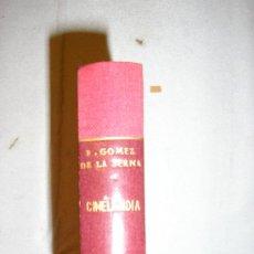 Libros antiguos: CINELANDIA -RAMON GOMEZ DE LA SERNA-NOVELA GRANDE. Lote 27037441