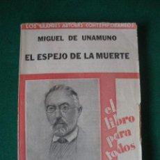 Libros antiguos: EL ESPEJO DE LA MUERTE. MIGUEL DE UNAMUNO. 1930.. Lote 26437667