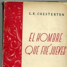 Libros antiguos: CHESTERTON : EL HOMBRE QUE FUE JUEVES (CALLEJA, C.1920) TRADUCCIÓN DE ALFONSO REYES. Lote 25889262