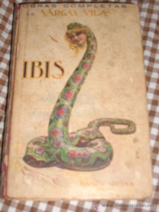 IBIS, DE JOSÉ MARÍA VARGAS VILA - SOPENA - ESPAÑA - EDICION DEFINITIVA - OFERTA!! (Libros antiguos (hasta 1936), raros y curiosos - Literatura - Narrativa - Clásicos)