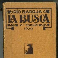 Libros antiguos: PIO BAROJA : LA BUSCA (1920). Lote 27546188
