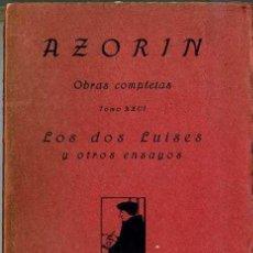 Libros antiguos: AZORIN : LOS DOS LUISES Y OTROS ENSAYOS (1921). Lote 27567403