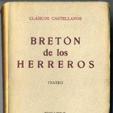 Libros antiguos: CLÁSICOS CASTELLANOS . BRETÓN DE LOS HERREROS : TEATRO (1929). Lote 25713506