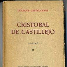 Libros antiguos: CLÁSICOS CASTELLANOS . CRISTÓBAL DE CASTILLEJO : OBRAS DE AMORES, CONVERSACIÓN Y PASATIEMPO (1927). Lote 25713612