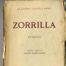 Libros antiguos: CLÁSICOS CASTELLANOS . ZORRILLA : POESÍAS (1935). Lote 25713807