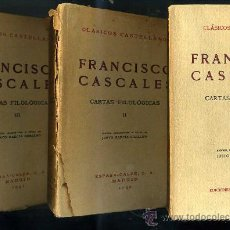 Libros antiguos: CLÁSICOS CASTELLANOS . FRANCISCO CASCALES : CARTAS FILOLÓGICAS (1930 A 1941) TRES TOMOS. Lote 25714343