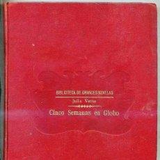 Libros antiguos: JULIO VERNE : CINCO SEMANAS EN GLOBO (SOPENA, C. 1935). Lote 25905504