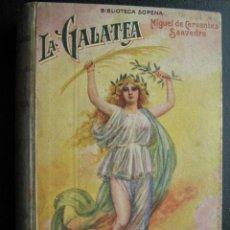 Libros antiguos: LA GALATEA. CERVANTES SAAVEDRA, MIGUEL DE. RAMÓN SOPENA. Lote 26560374