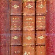 Libros antiguos: OBRAS COMPLETAS DE MANUEL JOSEF QUINTANA (1897) TRES TOMOS CON GRABADOS Y CROMOLITOGRAFÍAS. Lote 26823122