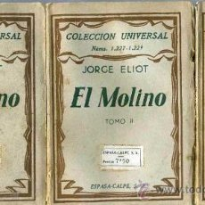 Libros antiguos: JORGE ELIOT : EL MOLINO (1932) TRES TOMOS. Lote 26924495